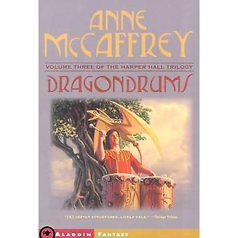 Dragondrums by Anne McCaffrey - 9780689860065 Book
