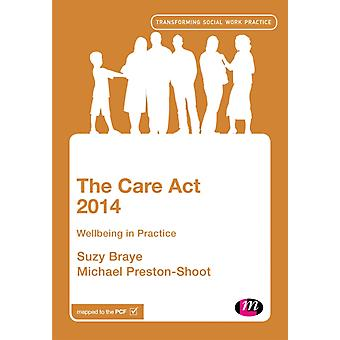 The Care Act 2014 by Braye & Suzy