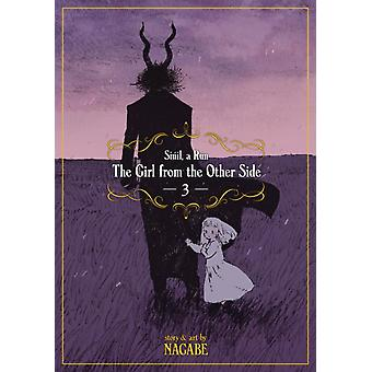 Girl from the Other Side Siuil A Run Vol. 3 by Nagabe