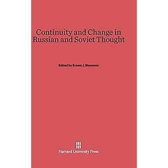 Continuity and Change in Russian and Soviet Thought by Simmons & Ernest J.
