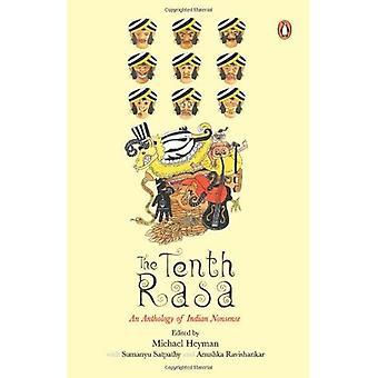 The Tenth Rasa: An Anthology of Indian Nonsense