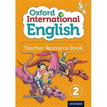 Oxford International English Teacher Resource Book 2-kehittäjä: Snashall & Sarah