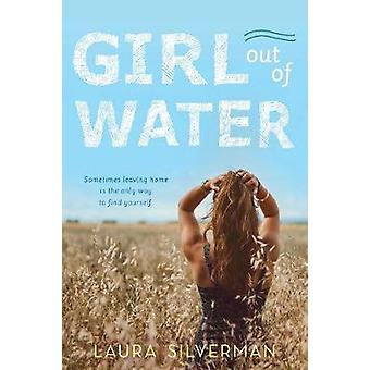 Girl out of Water de Laura Silverman