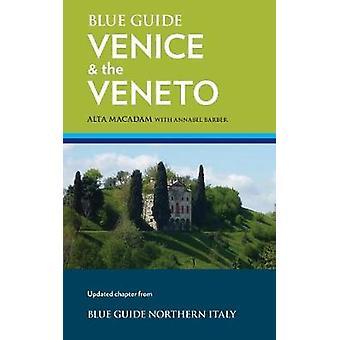 Blue Guide Venice  The Veneto by Macadam & Alta