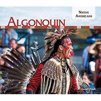 Algonquin by Sarah Tieck - 9781624033506 Book