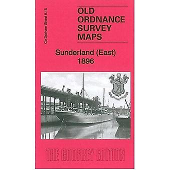 Sunderland (Est) 1896: County Durham Sheet 8.15 (Old Ordnance Survey Maps of County Durham)