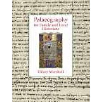 Palaeography for Family and Local Historians (2nd Revised edition) by