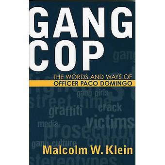 Gang Cop par Malcolm W. Klein