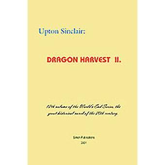 Dragon Harvest II by Sinclair & Upton