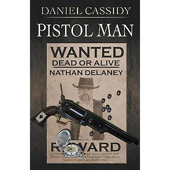 Pistol Man by Cassidy & Daniel