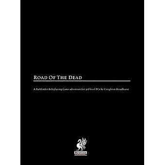 Raging Swans Road of the Dead by Broadhurst & Creighton J. E.