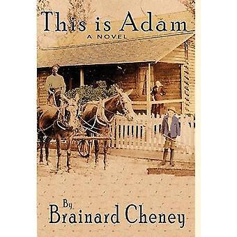 This Is Adam by Cheney & Brainard