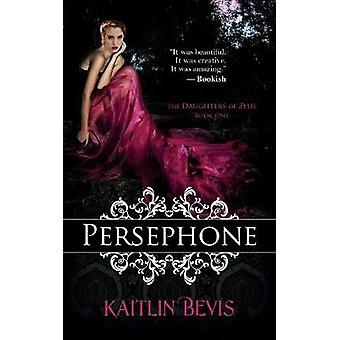 Persephone by Bevis & Kaitlin
