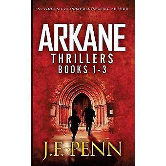 ARKANE Thriller Boxset 1 Stone of Fire Crypt of Bone Ark of Blood by Penn & J. F.