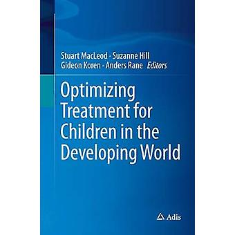 Optimizing Treatment for Children in the Developing World by MacLeod & Stuart