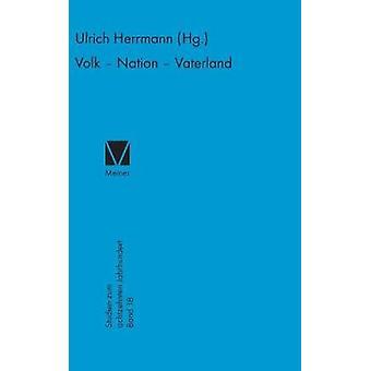 Volk  Nation  Vaterland by Herrmann & Ulrich
