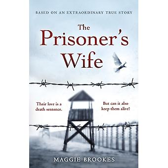 Prisoners Wife by Maggie Brookes