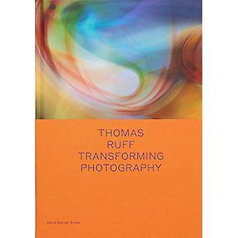 Thomas Ruff - Transforming Photography by Okwui Enwezor - 978164423017