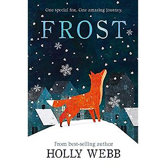 Frost door Holly Webb - 9781847159533 Boek