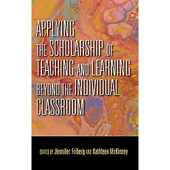 Applying the Scholarship of Teaching and Learning beyond the Individu
