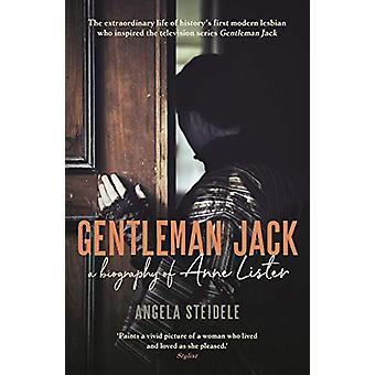 Gentleman Jack - A biography of Anne Lister - Regency Landowner - Sedu