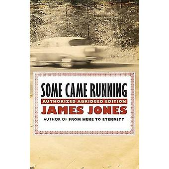 Some Came Running by James Jones - 9781504005951 Book