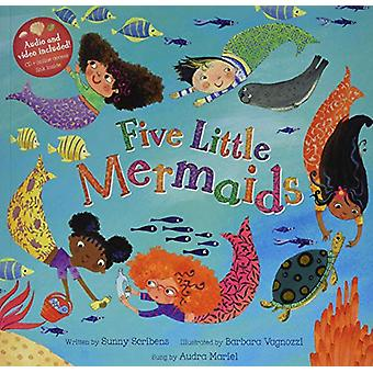 Five Little Mermaids by Sunny Scribens - 9781782858324 Book