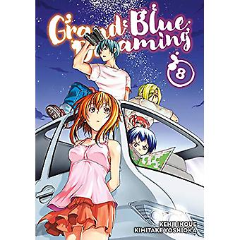 Grand Blue Dreaming 8 by KENJI INOUE - 9781632368379 Book