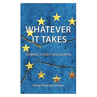 Whatever it Takes by George Papaconstantinou - 9781911116974 Book
