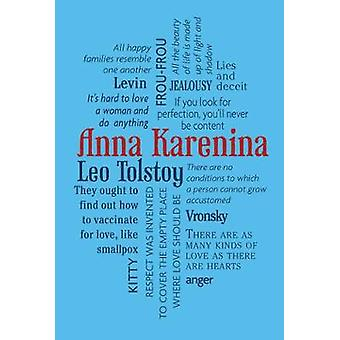 Anna Karenina by Count Leo Nikolayevich Tolstoy & Translated by Constance Garnett