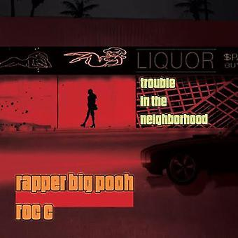 Rapper Big Pooh & Roc C - Trouble in the Neighboorhood [CD] USA import