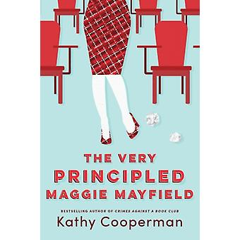 The Very Principled Maggie Mayfield by Cooperman & Kathy