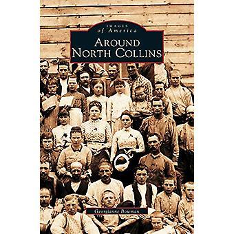 Around North Collins by Georgianne Bowman - 9781531607128 Book