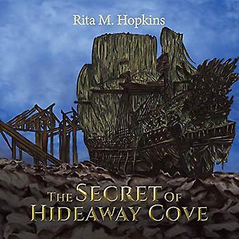 The Secret Of Hideaway Cove by Rita M. Hopkins - 9781788482578 Book