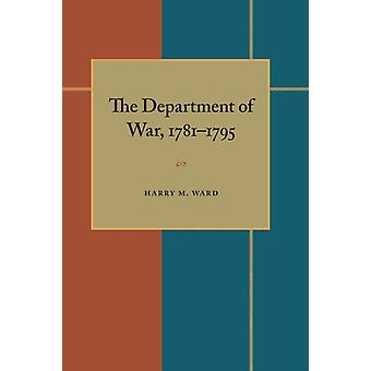 Department of War 17811795 The by Harry M. Ward