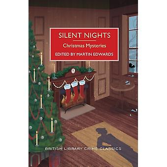 Silent Nights  Christmas Mysteries by Edited by Martin Edwards