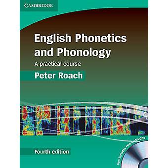 English Phonetics and Phonology Hardback with Audio CDs 2 by Roach & Peter Emeritus Professor of Phonetics & University of Reading