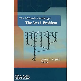 The Ultimate Challenge: The 3x + 1 Problem
