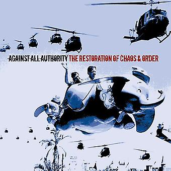 Against All Authority - Restoration of Chaos & Order [CD] USA import
