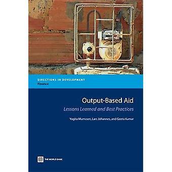 Output-based Aid - enseignements tirés et meilleures pratiques par Jean-Marc Mumsse