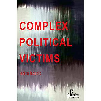 Complex Political Victims by Erica Bouris - 9781565492325 Book