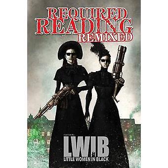 Lettura obbligatoria remixato - Volume 3 - dotate di piccole donne in nero b