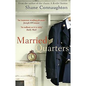 Married Quarters by Shane Connaughton - 9781784162566 Book