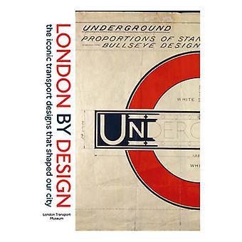 Londres por Design - os projetos de transporte icônico que moldaram nossa cidade b