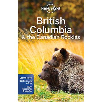 Colombie-Britannique Lonely Planet & les Rocheuses canadiennes en avion solitaire