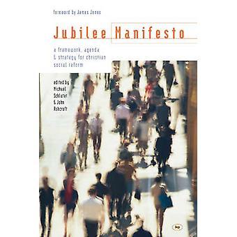 Jubilee manifesti - puitteet - toimintaohjelmaa ja strategiaa, Christian niin