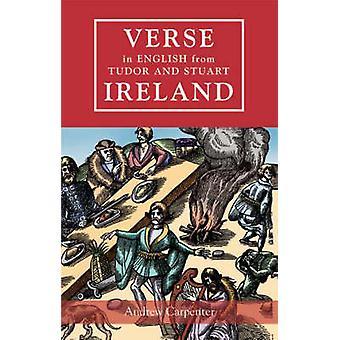 Vers på engelska från Tudor och Stuart Irland av Andrew Carpenter -