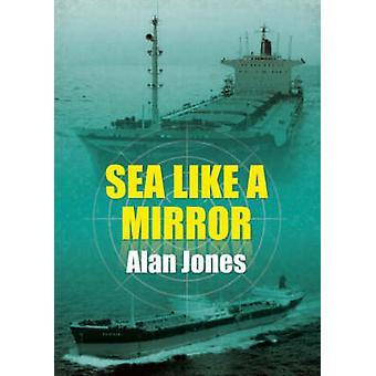 Havet som en spegel av Alan Jones - 9781904445166 bok