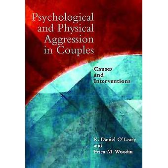 カップル - 原因と Interven の心理的、物理的な侵略