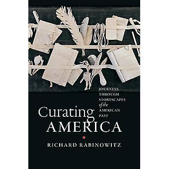 Curating Amerika - reiser gjennom Storyscapes av amerikanske forbi b